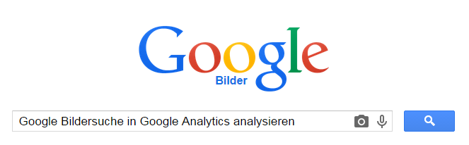 Google Bildersuche in Google Analytics analysieren