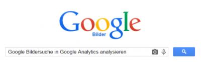 Google Bildersuche in Google Analytics analysieren